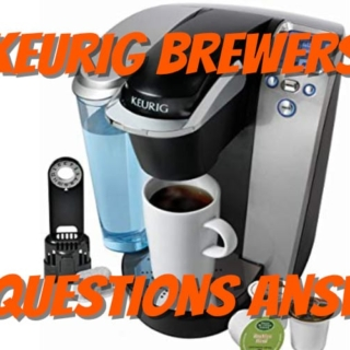 keurig brewers questions answered